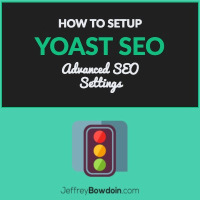 Setup Yoast Seo Advanced Settings
